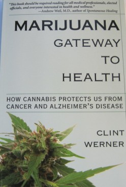 marijuana-gateway-to-health-book-cover-author-clint-werner