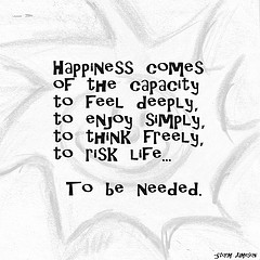 happiness-comes-of-capacity-to-feel-deeply-to-enjoy-simply-to-think-freely-to-risk-life-to-be-needed-storm-jameson