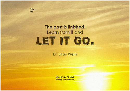 Past-Is-Finished-Learn-From-It-But-Let-It Go!