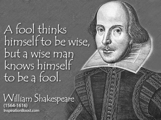 renovating-your-mind-william-shakespeare-quote-wise-fool-image